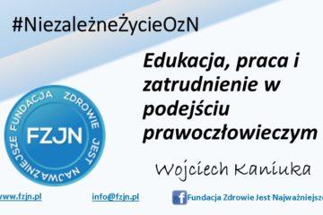 Edukacja, praca izatrudnienie wpodejściu prawoczłowieczym – #NiezależneŻycieOznN